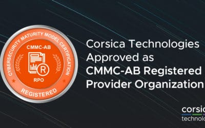 Corsica Technologies Approved as CMMC Registered Provider Organization (CMMC RPO)