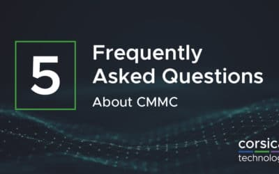 Five Frequently Asked Questions about CMMC